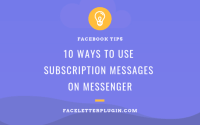 10 ways to use subscription messages.